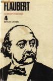 Flaubert - opere vol 4 ( corespondenta ), 1985