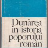 I.Cartana / Dunarea in istoria poporului roman - Istorie