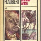 Gustave flaubert - ispitirea sfantului anton - Roman, Anul publicarii: 1977