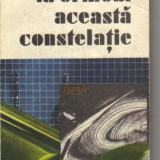 *** - la orizont aceasta constelatie... ( sf ) - Roman, Anul publicarii: 1990
