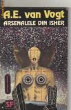 A e van vogt - arsenalele din isher ( sf ), Nemira, 1992, A.E. Van Vogt