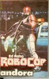 Ed Naha - Robocop, 1992