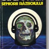 Gerard klein - seniorii razboiului ( sf ) - Roman, Anul publicarii: 1992