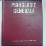 Al. Rosca - Psihologie generala (1976) - Carte Psihologie
