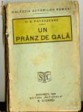 D. D. Patrascanu - Un pranz de gala, ed. princeps