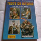 ANCA L. si MARIA M. - TESTE DE ISTORIE - pt.clasa a XII-a, Teora