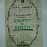 Proverbele lumii despre calitati si defecte (Cogito)