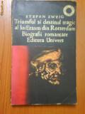 154 S.Zweig Triumful sidestinul trgic al lui Erasm din Rotterdam
