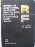 M. Condruc, Gh. Nicoara - Dictionar de electrotehnica, electronica, telecomunicatii, automatica si cibernetica (roman-francez)