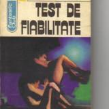 George anania - test de fiabilitate ( sf ) - Roman, Anul publicarii: 1981