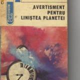 Avertisment pentru linistea planetei ( sf ) - Roman, Anul publicarii: 1985