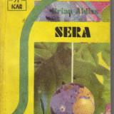 Brian aldiss - sera ( sf ) - Roman, Anul publicarii: 1991