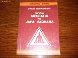 Swami Krishnananda - Yoga meditatia si Japa Sadhana