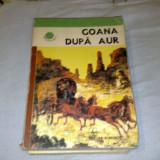 Goana dupa aur - antologie - Roman, Anul publicarii: 1977