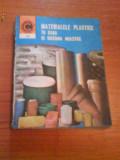 704 Materiale plastice in casa si gradina noastra