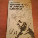 755 C.Balaceanu-Stolnici,Anatomistii in cautarea sufletului