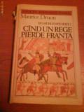 1182 Maurice Druon-Regii blestemati-Cand un rege pierde Franta