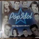 Pop Idol (The Big Band Album, CD 2004) - Muzica Pop sony music