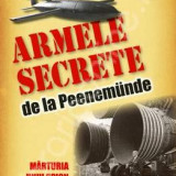 Armele Secrete de la Peenemunde - Roger Marty - Istorie