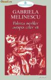 Puterea mortilor asupra celor vii - Gabriela Melinescu, Polirom
