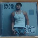 Craig David - Slicker Than Your Average - Muzica R&B