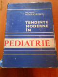 1479 M.Maiorescu Tendinte moderne in pediatrie
