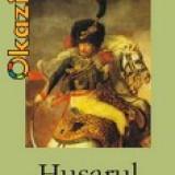 Husarul - Arturo Perez - Reverte - Roman, Polirom
