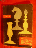 MECIUL SMISLOV-BOTVINNIK de S.SAMARIAN - 1957
