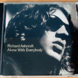 Richard Ashcroft - Alone With Everybody - Muzica Rock virgin records, CD