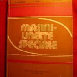 Masini Unelte Speciale - Autor Colectiv - 1982 - Carti Mecanica