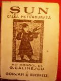 G.Calinescu - SUN - Mit Mongol -Prima Editie 1943