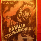 NICOLAI VIRTA - BATALIA STALINGRADULUI - 1949 - Carte traditii populare