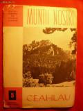 Colectia- Muntii Nostri - CEAHLAU - Ed. ONT-Carpati , Nr. 5