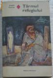 Volum - Carti - ( 391 ) -  R. de DRAGOSTE - Tarmul refugiului - JOSEPH CONRAD
