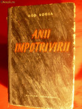 GEO BOGZA - ANII IMPOTRIVIRII - Prima Editie 1953