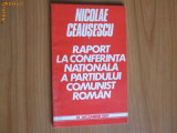 Nicolae Ceausescu - Raport la conferinta nationala
