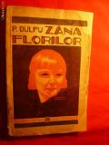 Petre Dulfu - Zana Florilor - Ed.II-Cartea Romaneasca - 1932