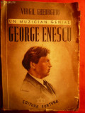 Virgil Gheorghiu - Un Muzician genial -George Enescu-I Ed.1937