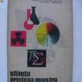 Stiinta - prietena noastra (1966)