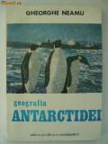 Gheorghe Neamu - Geografia Antarctidei (1982), Alta editura