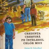 Credinta crestina pe intelesul celor mici - Carti Crestinism
