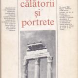 ALEXANDRU ROSETTI - CALATORII SI PORTRETE - Carte de calatorie