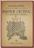 C Stefaniu - Partide decisive in Campionatele Mondiale de Sah