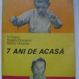 V. Coroi, s.a. - 7 ani de acasa (1968)