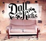 Album CD digipak Doll & the Kicks 2009 indie post punk brit alternative rock