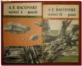 A.E. Baconsky - Scrieri (poezii si proze), Mari Scriitori Romani antologie 2 vol, Cartea Romaneasca Educational