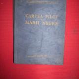 Cartea pilot a Marii Negre(navigatie maritima)