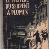 LE MYSTERE DE SERPENT A PLUMES, R. DUCHATEAU(LB. FRANCEZA)
