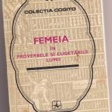 FEMEIA IN PROVERBELE SI CUGETARILE LUMII