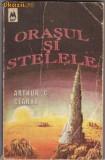 ORASUL SI STELELE de ARTUR C. CLARKE, 1992
